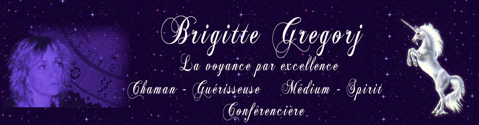 Brigitte Gregorj Chaman, Guérisseuse, Médium, Spirit, Conférencière